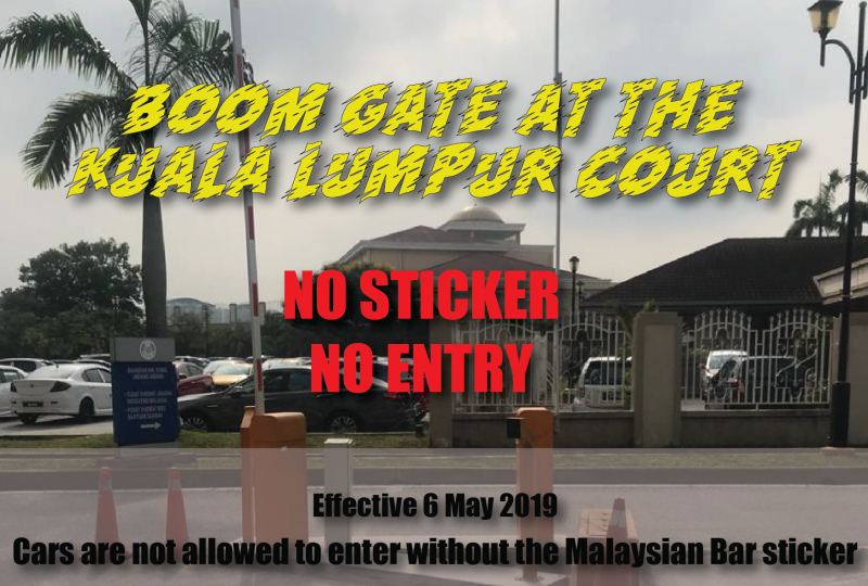 Notification of The New Boom Gate at The Kuala Lumpur Court Complex