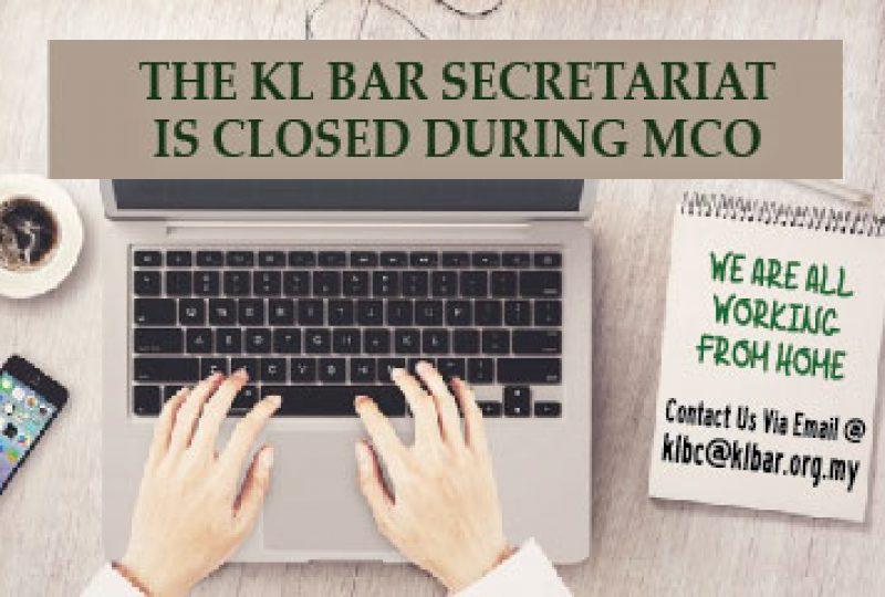 Temporary Closure Of The KL Bar Secretariat and Bar Room